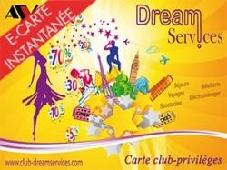 Carte Club-Privilèges DREAMSERVICES (E-Carte Instantanée)
